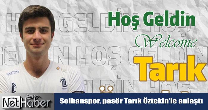 Voleybol AXA Efeler Ligi! Pasör Tarık Öztekin Solhanspor'da