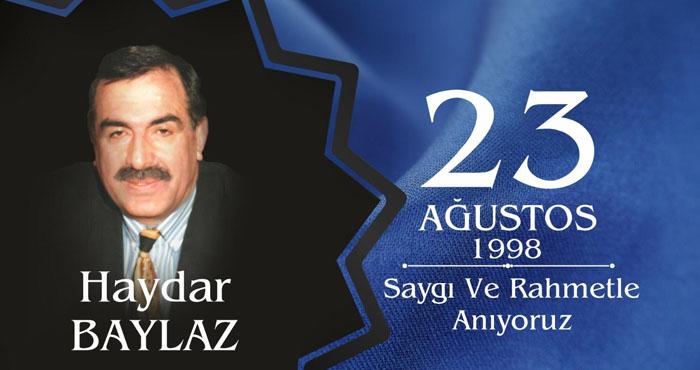 Eski Bingöl Milletvekili Haydar Baylaz, rahmetle anılıyor