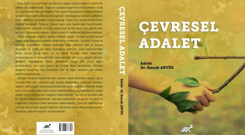 """Akademisyen Dr. Emrah Akyüz'ün """"Çevresel Adalet"""" kitabı çıktı"""